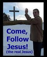 Come, Follow Jesus - the Real Jesus - book cover