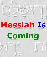 Messiah Is Coming